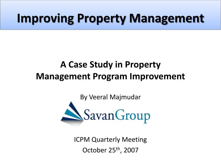 Improving property management