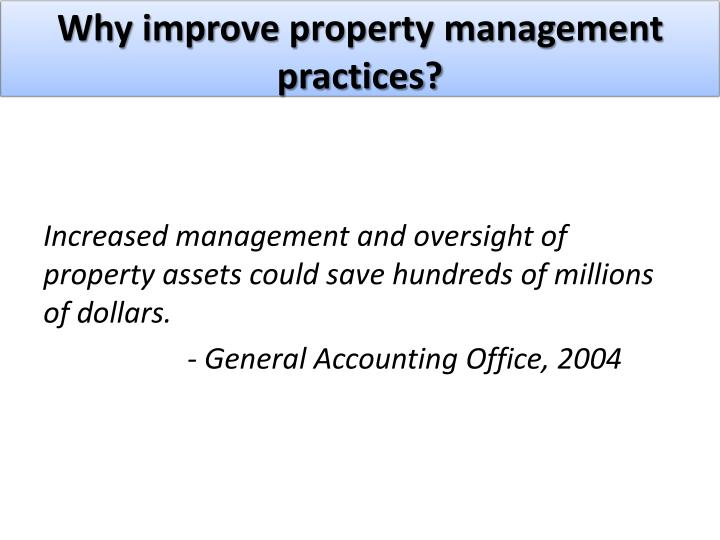 Why improve property management practices?