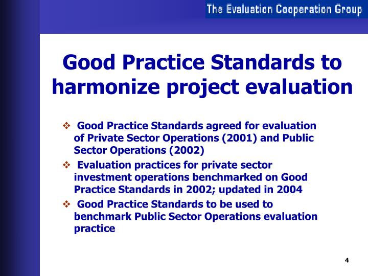 Good Practice Standards to harmonize project evaluation