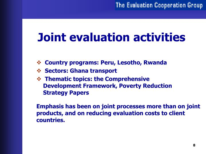 Joint evaluation activities