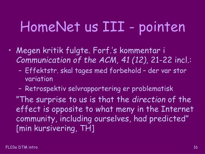 HomeNet us III - pointen