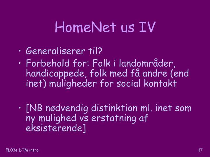HomeNet us IV