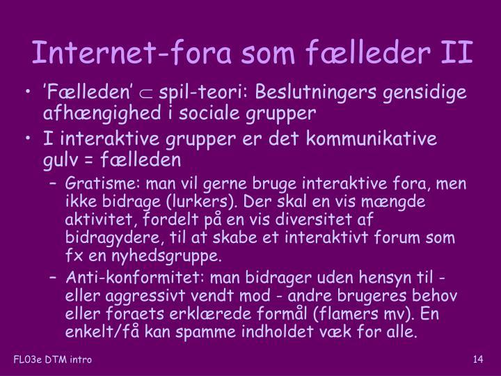 Internet-fora som fælleder II