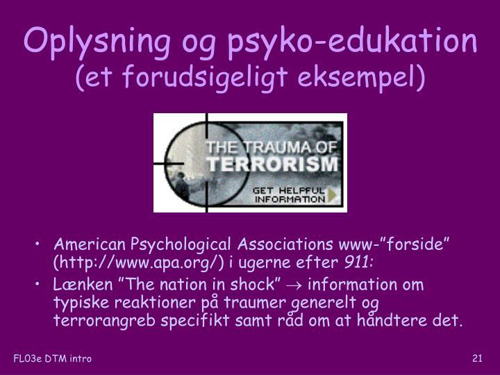 Oplysning og psyko-edukation