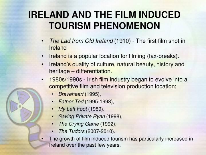 IRELAND AND THE FILM INDUCED TOURISM