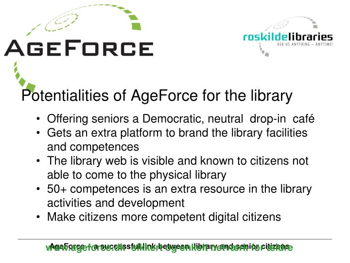 Potentialities of AgeForce for the library