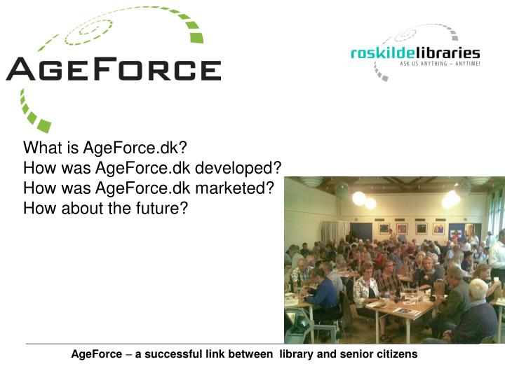 What is AgeForce.dk?