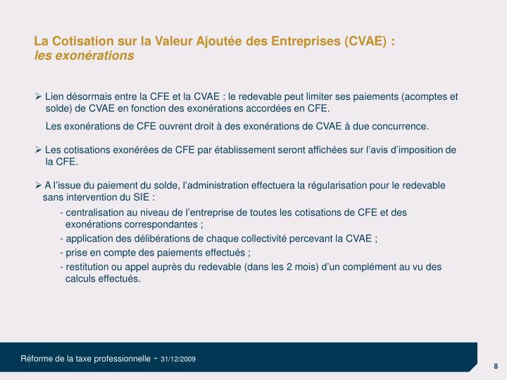 La Cotisation sur la Valeur Ajoutée des Entreprises (CVAE) :