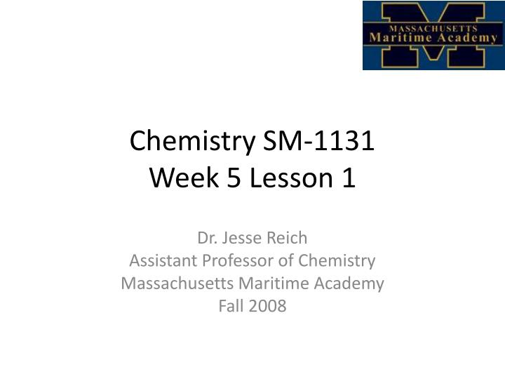 Chemistry sm 1131 week 5 lesson 1