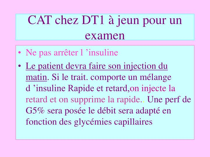 CAT chez DT1 à jeun pour un examen