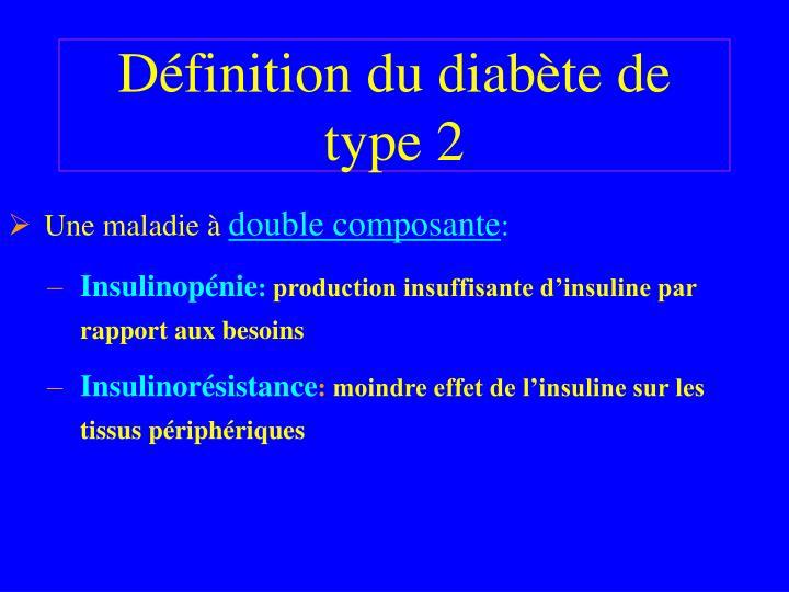 Définition du diabète de type 2