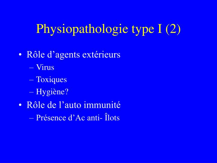 Physiopathologie type I (2)