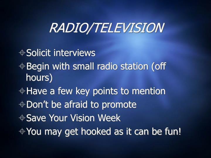 RADIO/TELEVISION