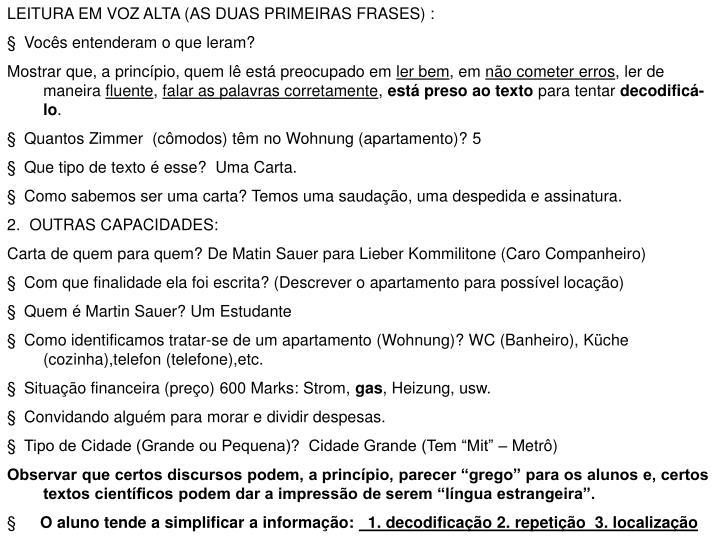 LEITURA EM VOZ ALTA (AS DUAS PRIMEIRAS FRASES) :