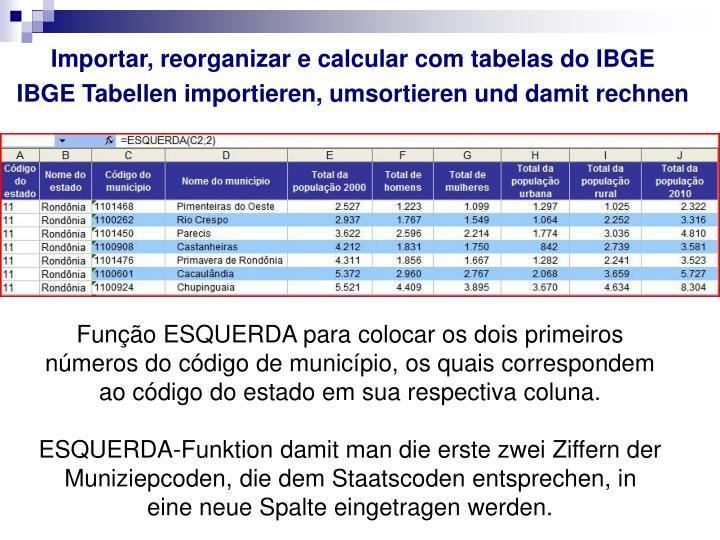 Importar, reorganizar e calcular com tabelas do IBGE