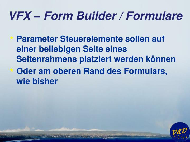 VFX – Form