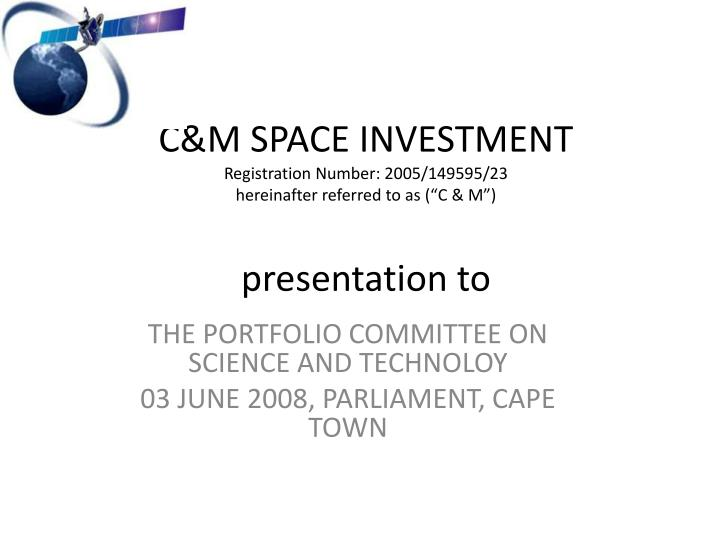 C&M SPACE INVESTMENT