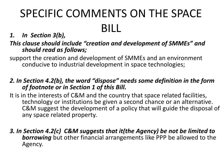 SPECIFIC COMMENTS ON THE SPACE BILL