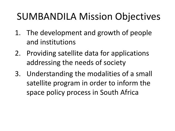 SUMBANDILA Mission Objectives