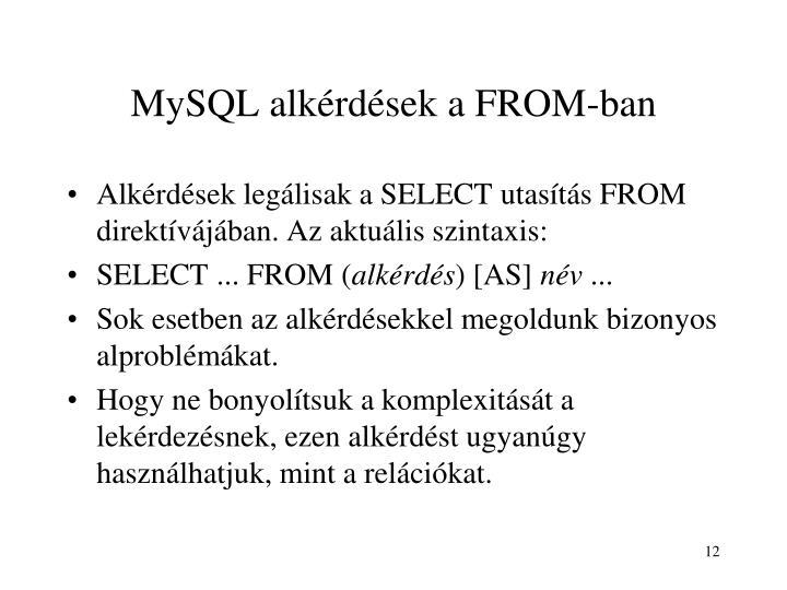 MySQL alkérdések a FROM