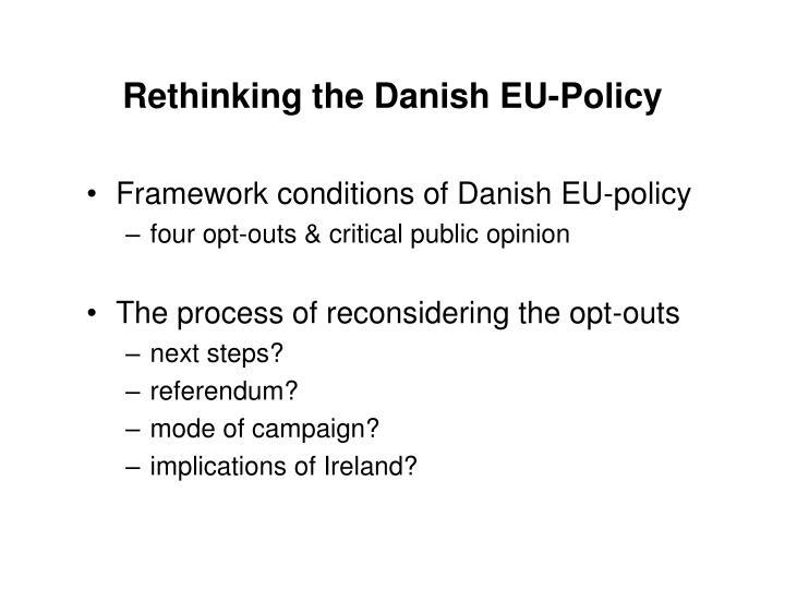 Rethinking the Danish EU-Policy