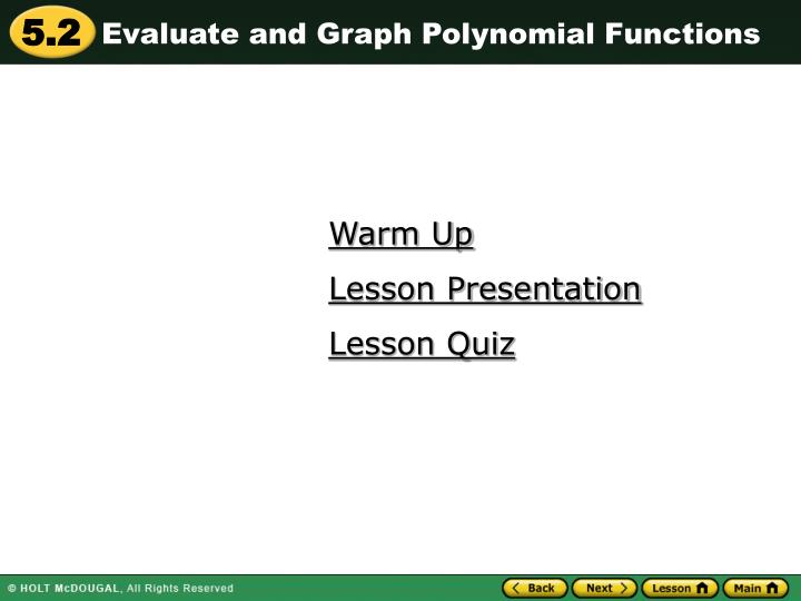 Evaluate and Graph Polynomial Functions