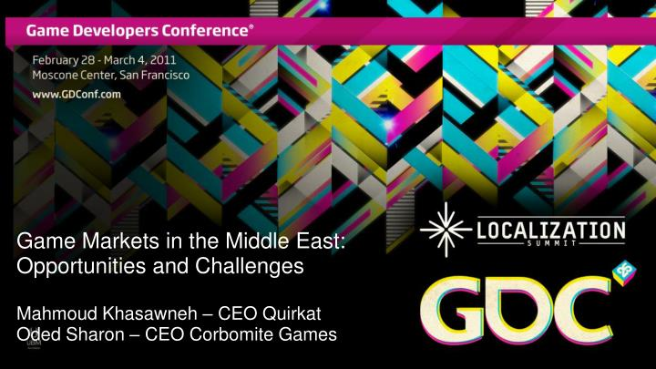 Game Markets in the Middle East: Opportunities and Challenges