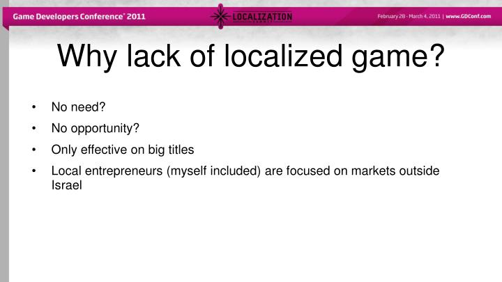 Why lack of localized game?
