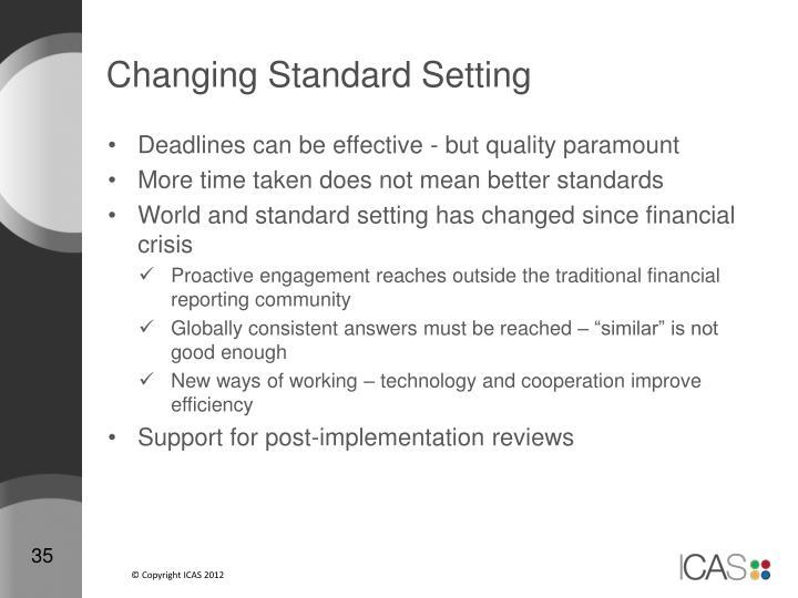 Changing Standard Setting