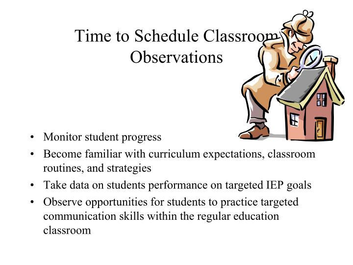Time to Schedule Classroom Observations
