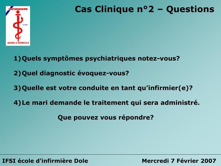 Cas Clinique n°2 – Questions