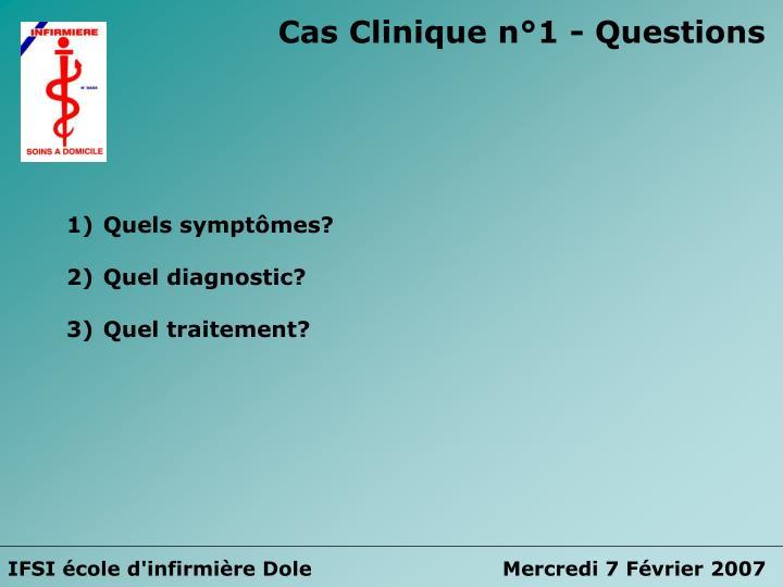 Cas Clinique n°1 - Questions