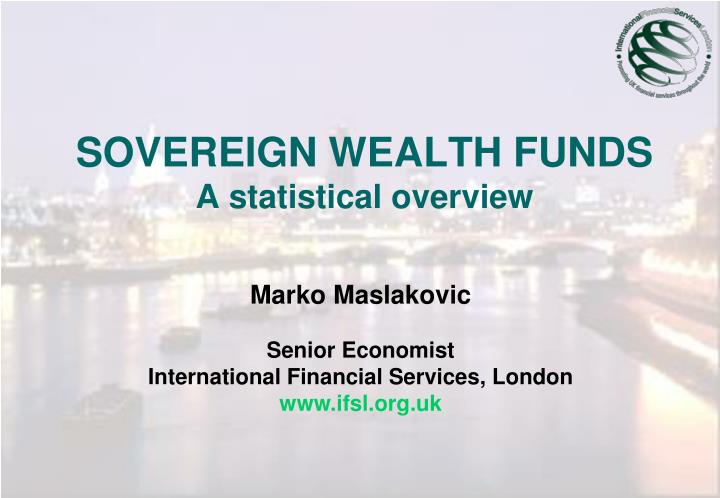 Sovereign wealth funds a statistical overview