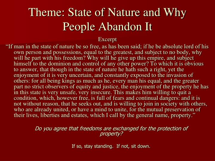 Theme: State of Nature and Why People Abandon It