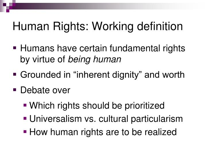 Human Rights: The rights you have simply because you are human. ABOUT US Education is the foundation and catalyst for changing the state of human rights in the world, but educators need effective materials and tools they can use to easily incorporate human rights in their curriculum.