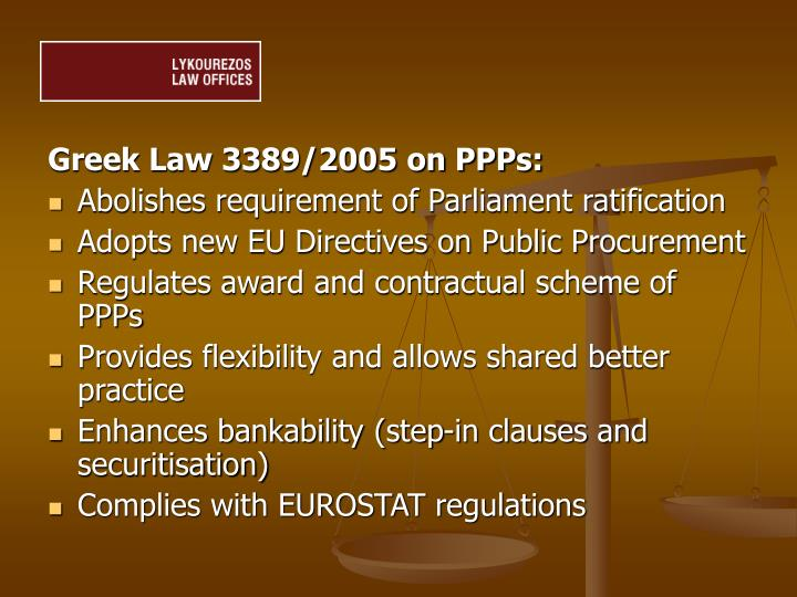 Greek Law 3389/2005 on PPPs: