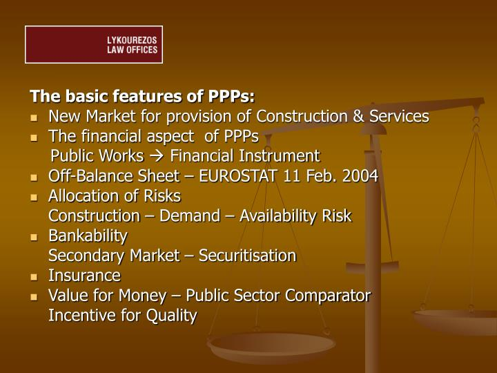 The basic features of PPPs: