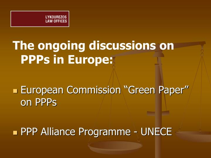 The ongoing discussions on PPPs in Europe: