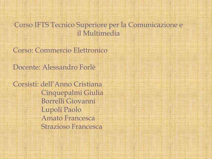 Corso IFTS Tecnico Superiore per la Comunicazione e il Multimedia