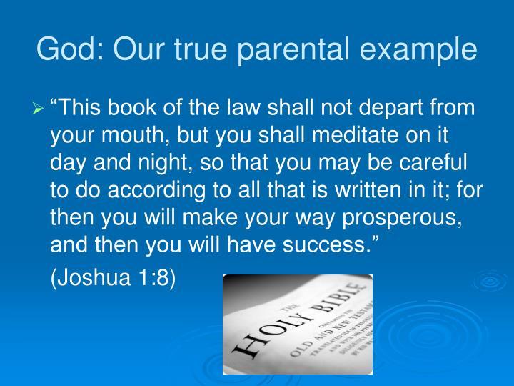 God: Our true parental example