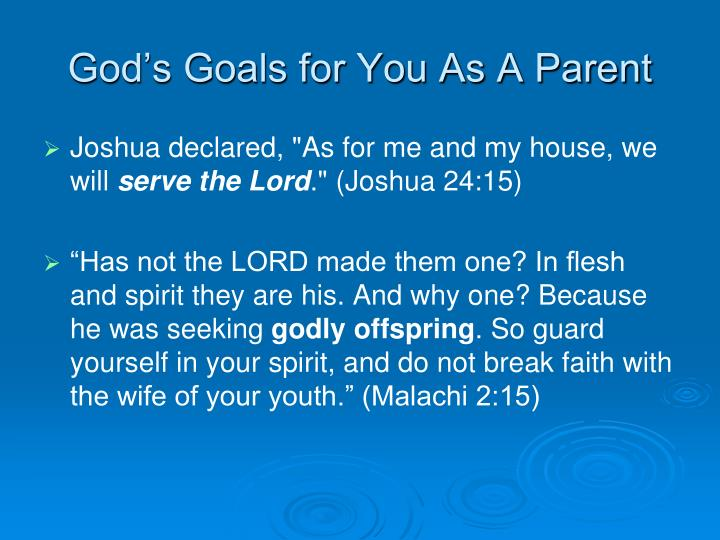 God's Goals for You As A Parent