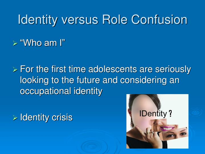 Identity versus Role Confusion