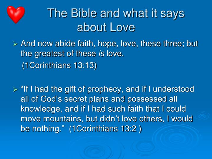 The Bible and what it says about Love