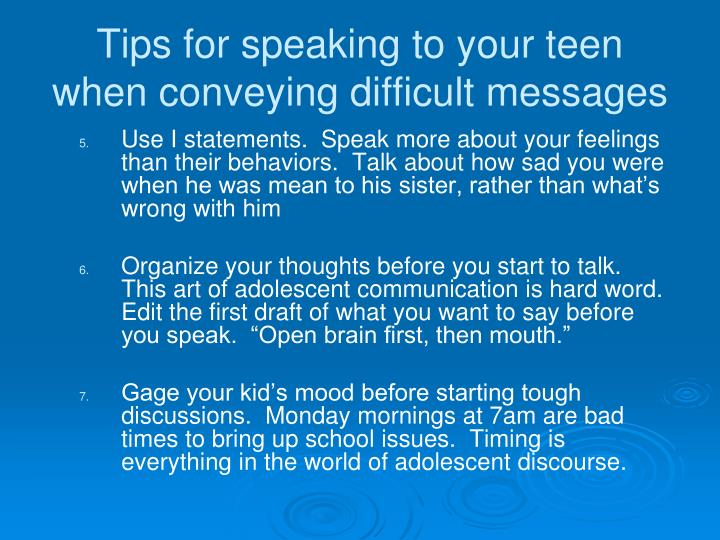 Tips for speaking to your teen when conveying difficult messages