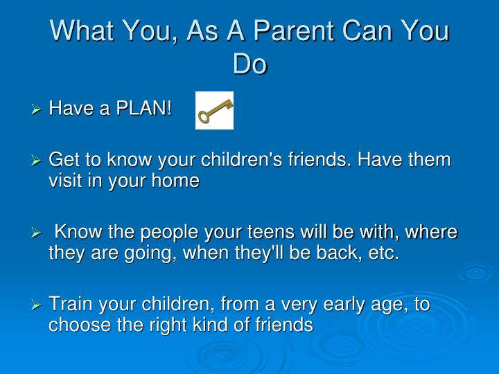 What You, As A Parent Can You Do