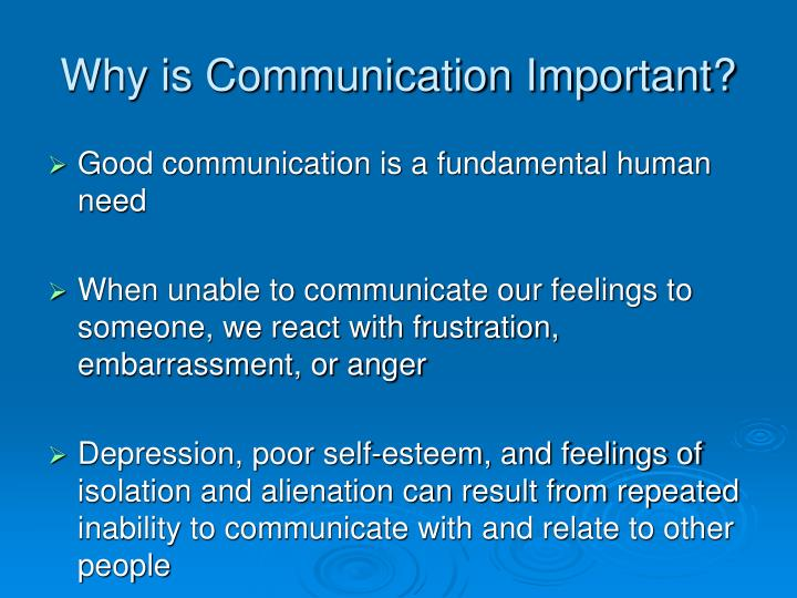 Why is Communication Important?