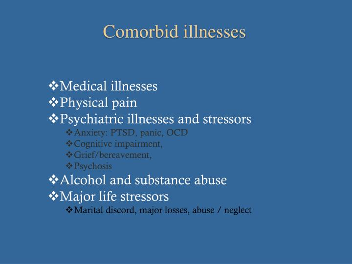 Comorbid illnesses
