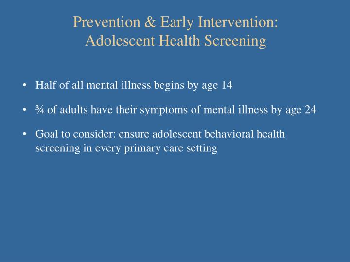 Prevention & Early Intervention: