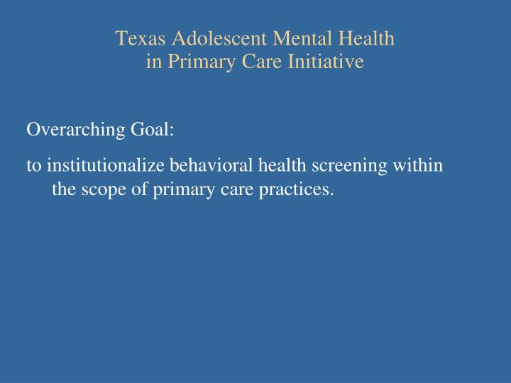 Texas Adolescent Mental Health