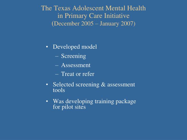 The Texas Adolescent Mental Health